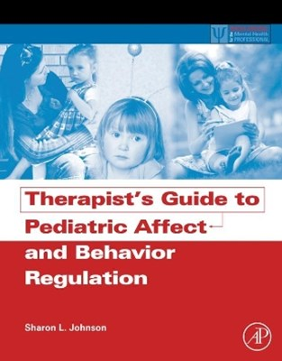 (ebook) Therapist's Guide to Pediatric Affect and Behavior Regulation