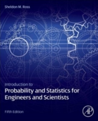 (ebook) Introduction to Probability and Statistics for Engineers and Scientists