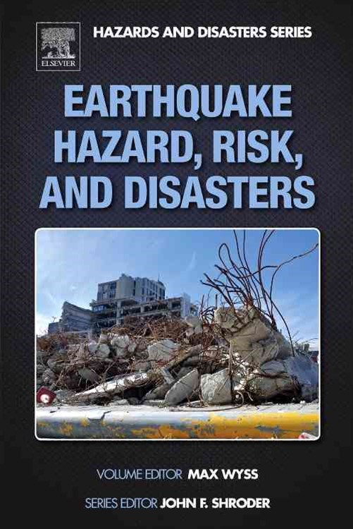 Earthquake Hazard, Risk, and Disasters
