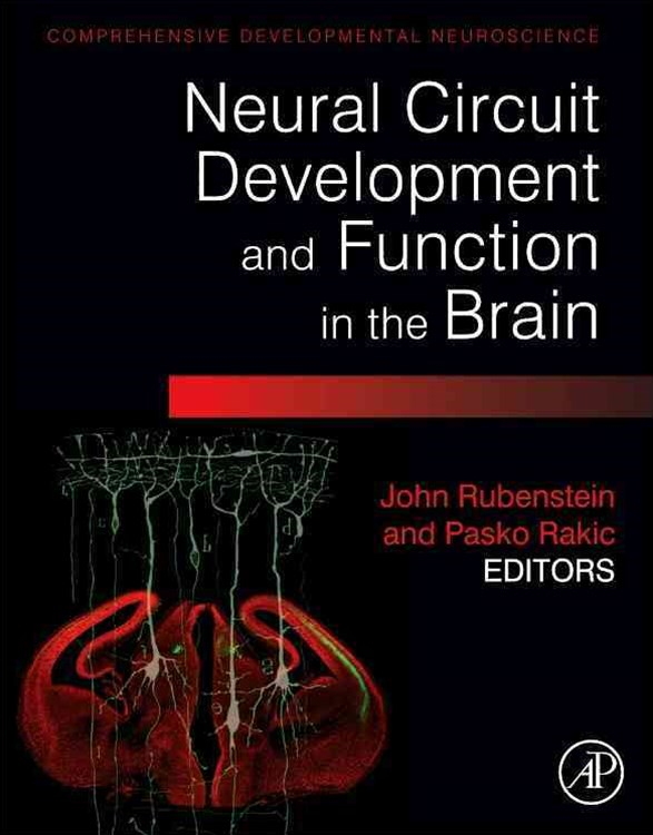 Neural Circuit Development and Function in the Brain