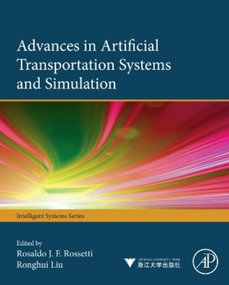 Advances in Artificial Transportation Systems and Simulation