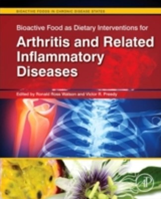 Bioactive Food as Dietary Interventions for Arthritis and Related Inflammatory Diseases