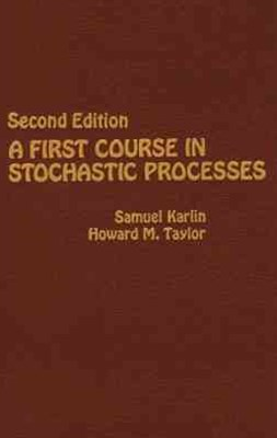 A First Course in Stochastic Processes