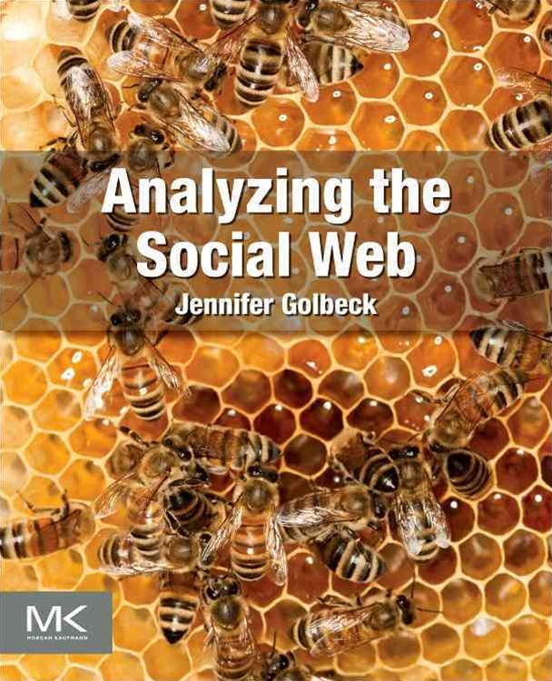 Analyzing the Social Web