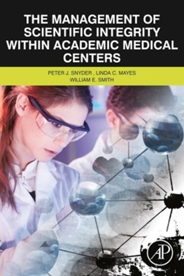 (ebook) The Management of Scientific Integrity within Academic Medical Centers