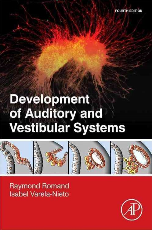 Development of Auditory and Vestibular Systems
