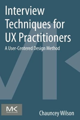 (ebook) Interview Techniques for UX Practitioners