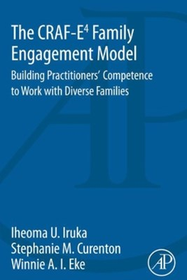 The CRAF-E4 Family Engagement Model