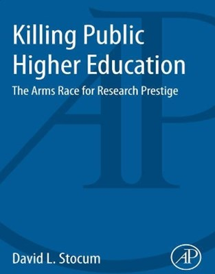 Killing Public Higher Education