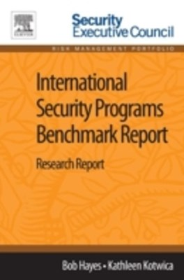 International Security Programs Benchmark Report