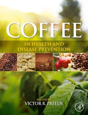Coffee in Health and Disease Prevention