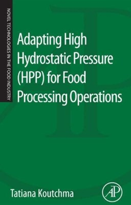 (ebook) Adapting High Hydrostatic Pressure (HPP) for Food Processing Operations
