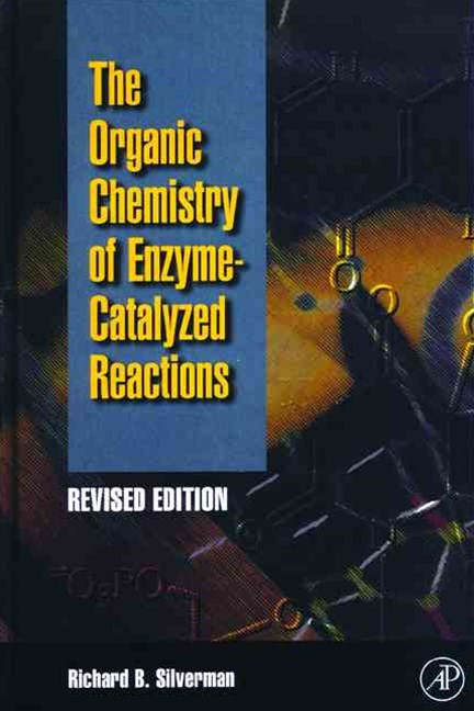 Organic Chemistry of Enzyme-Catalyzed Reactions