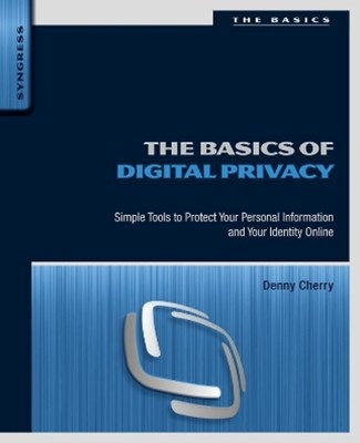 The Basics of Digital Privacy