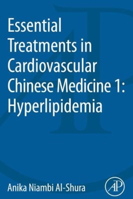 Essential Treatments in Cardiovascular Chinese Medicine 1: Hyperlipidemia