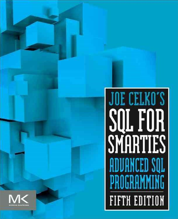 Joe Celko's SQL for Smarties