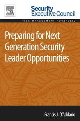 Preparing for Next Generation Security Leader Opportunities