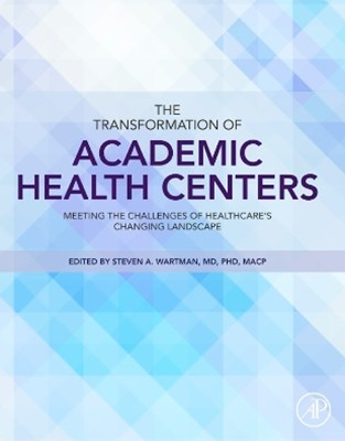 Transformation of Academic Health Centers