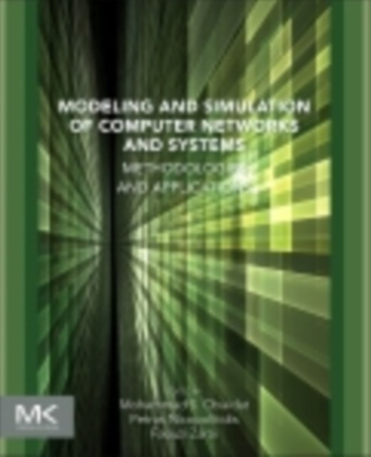 Modeling and Simulation of Computer Networks and Systems