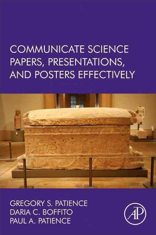 Communicate Science Papers, Posters, and Presentations Effectively