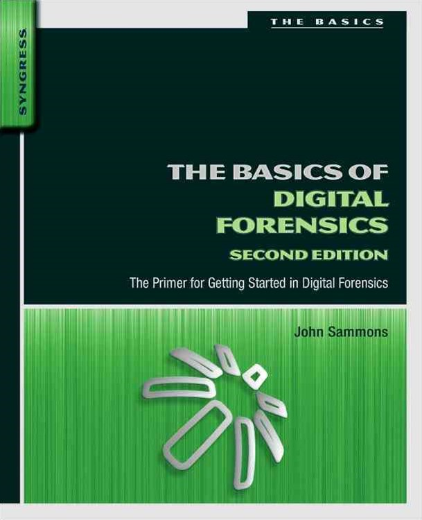 Basics of Digital Forensics
