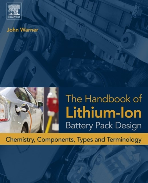 Handbook of Lithium-Ion Battery Pack Design