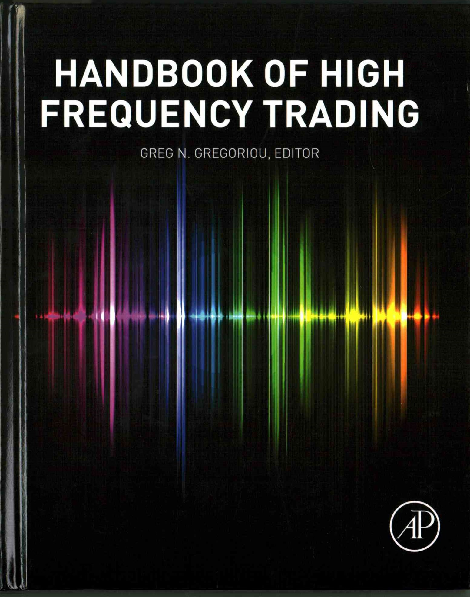 Handbook of High Frequency Trading