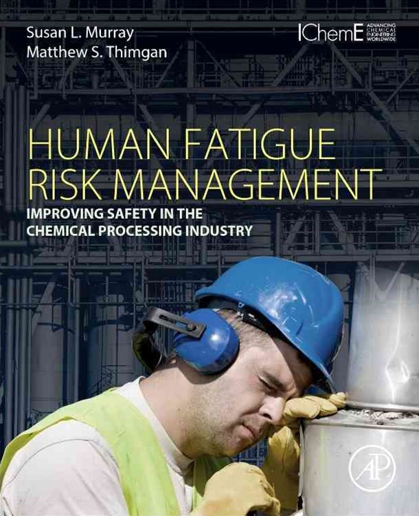 Human Fatigue Risk Management