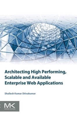 (ebook) Architecting High Performing, Scalable and Available Enterprise Web Applications