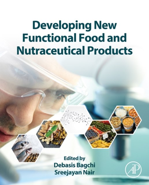 (ebook) Developing New Functional Food and Nutraceutical Products
