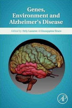 Genes, Environment and Alzheimer
