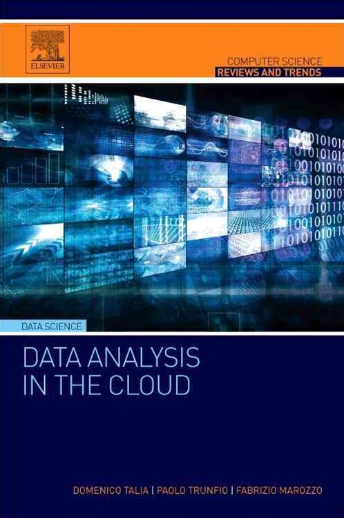 Data Analysis in the Cloud