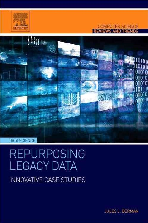 Repurposing Legacy Data