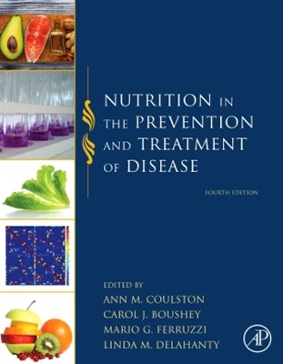 Nutrition in the Prevention and Treatment of Disease
