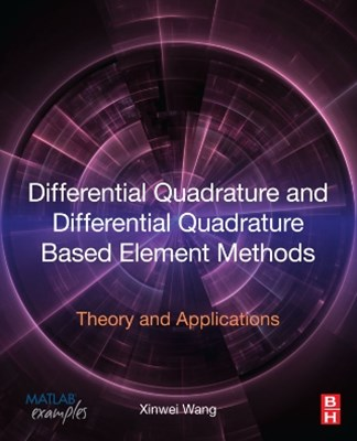 Differential Quadrature and Differential Quadrature Based Element Methods