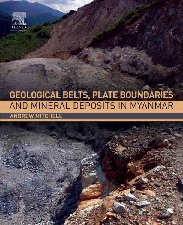 Geological Belts, Plate Boundaries and Mineral Deposits in Myanmar