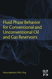 (ebook) Fluid Phase Behavior for Conventional and Unconventional Oil and Gas Reservoirs - Science & Technology Engineering
