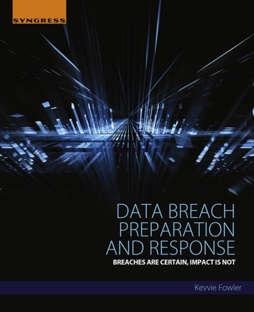 Data Breach Preparation and Response