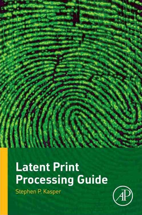 Latent Print Processing Guide
