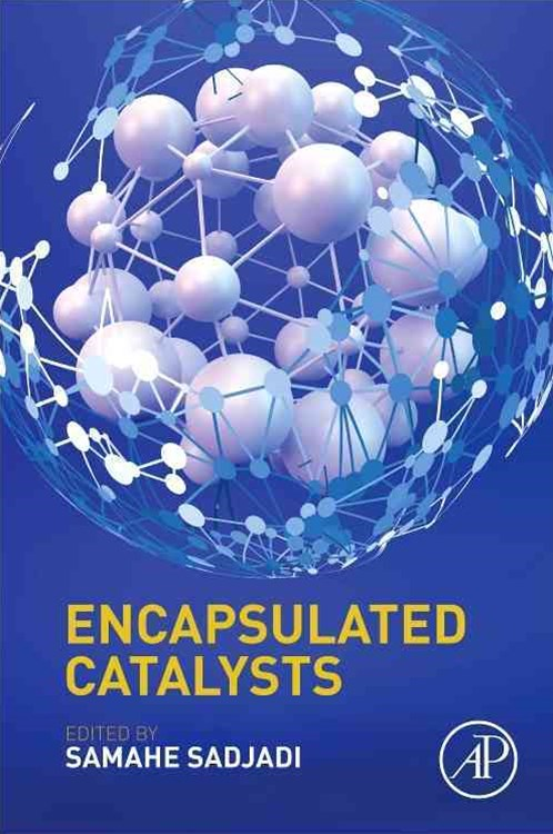 Encapsulated Catalysts