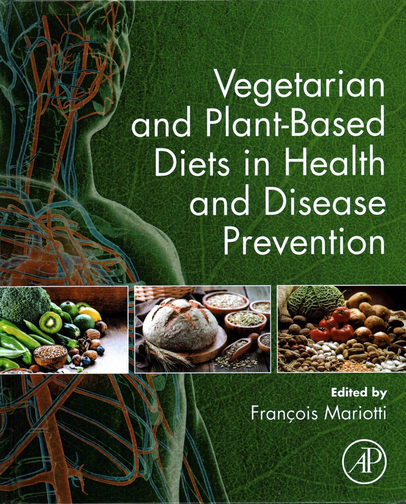 Vegetarian and Plant Based Diets in Health and Disease Prevention