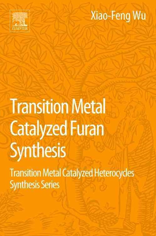 Transition Metal Catalyzed Furans Synthesis