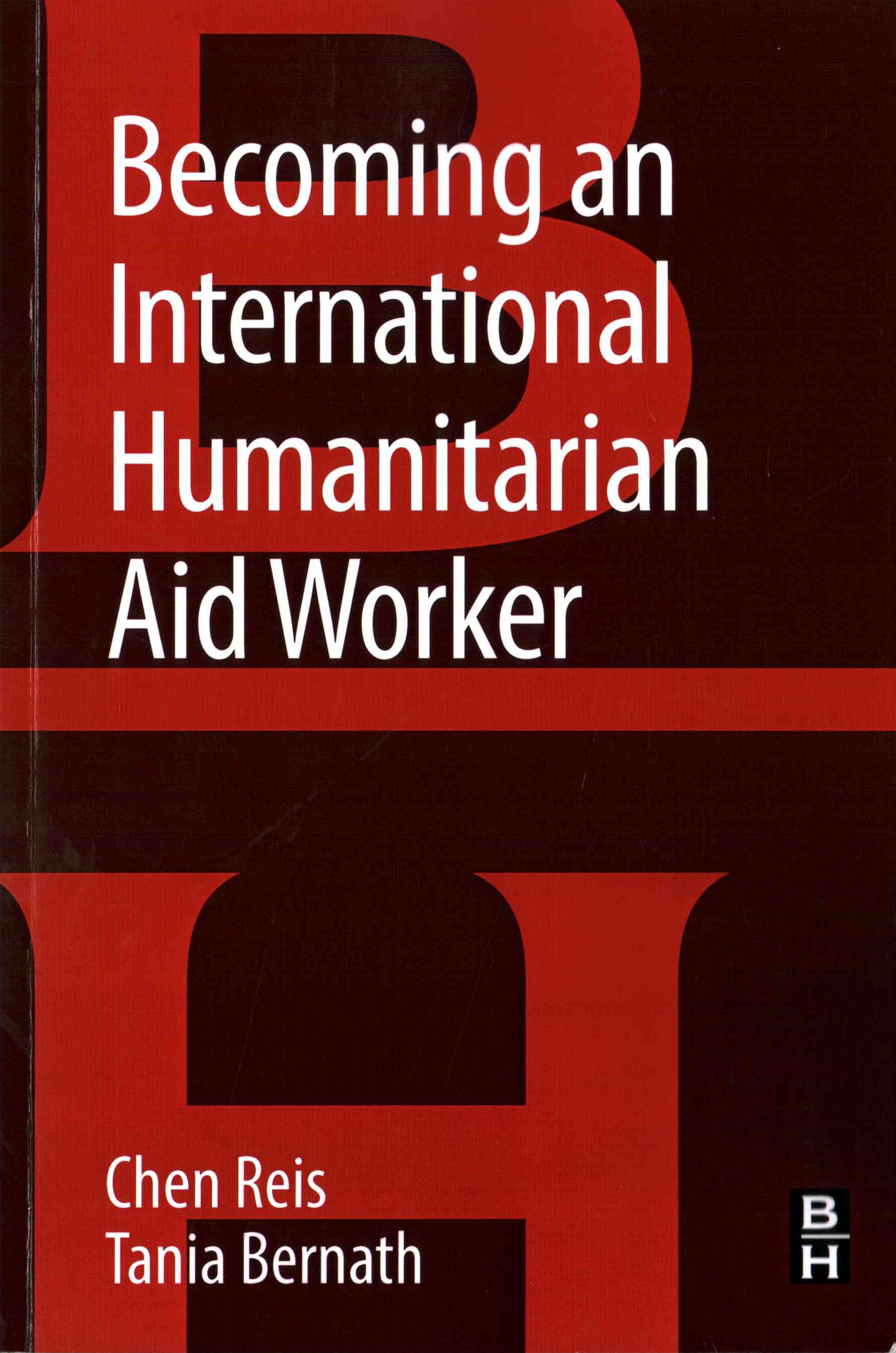 Becoming an International Humanitarian Aid Worker
