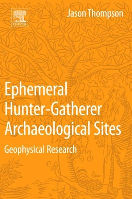 Ephemeral Hunter-Gatherer Archaeological Sites