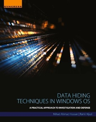 Data Hiding Techniques in Windows OS