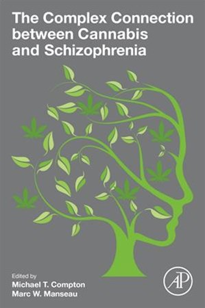 Complex Connection Between Cannabis and Schizophrenia