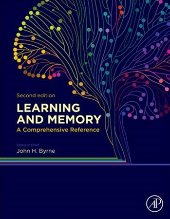 Learning and Memory: A Comprehensive Reference