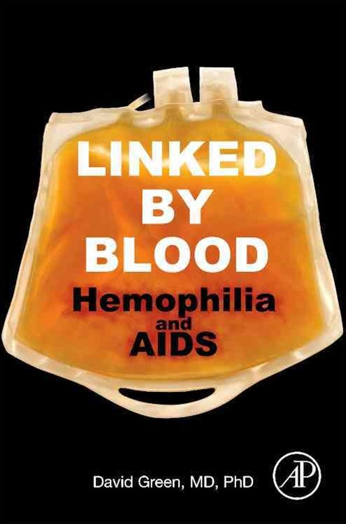 (ebook) Linked by Blood: Hemophilia and AIDS