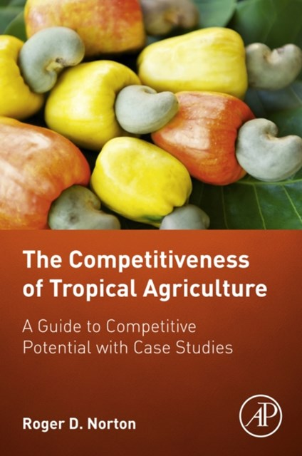 (ebook) The Competitiveness of Tropical Agriculture