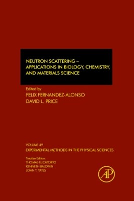 Neutron Scattering GÇô Applications in Biology, Chemistry, and Materials Science